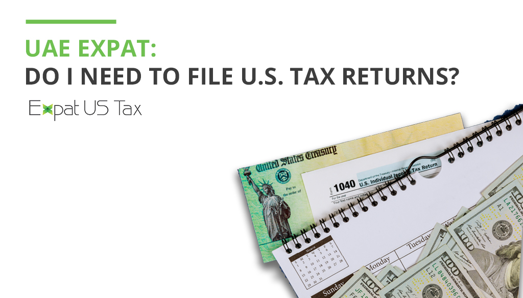 Do I need to file a tax return if I live in UAE?