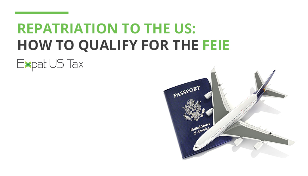 Foreign Earn Income Exclusion qualification after repatriation to the US