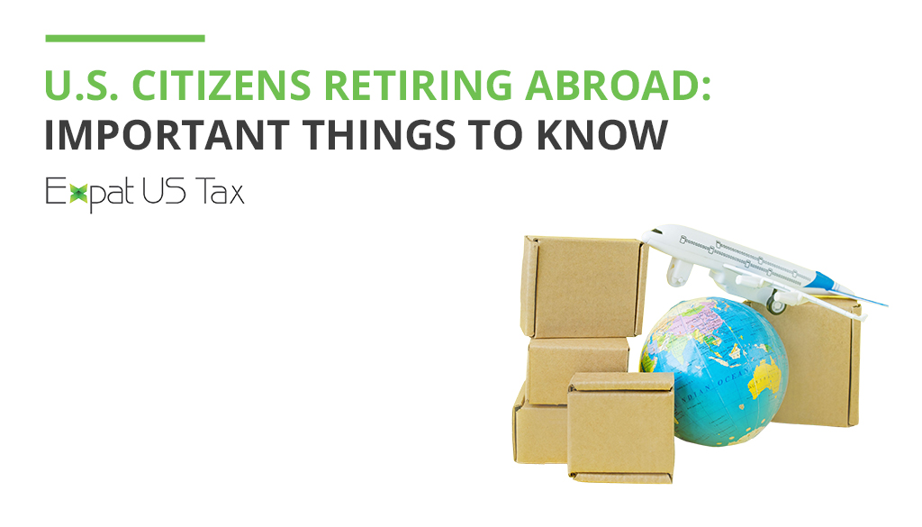 Retiring Abroad and US Tax